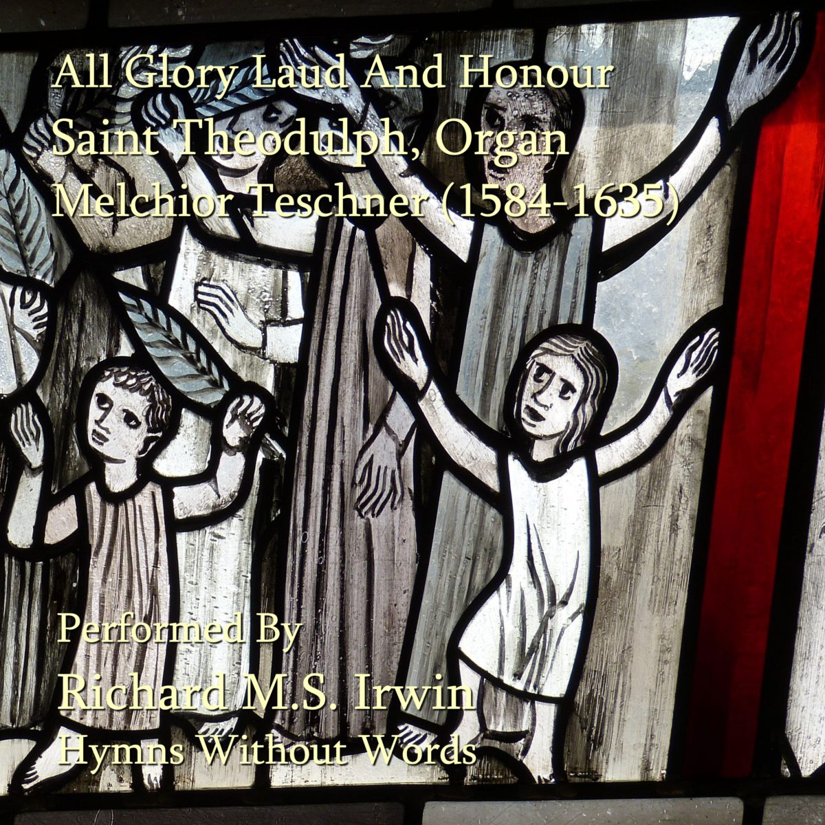 All Glory Laud And Honour (Saint Theodulph, Organ, 5 Verses)