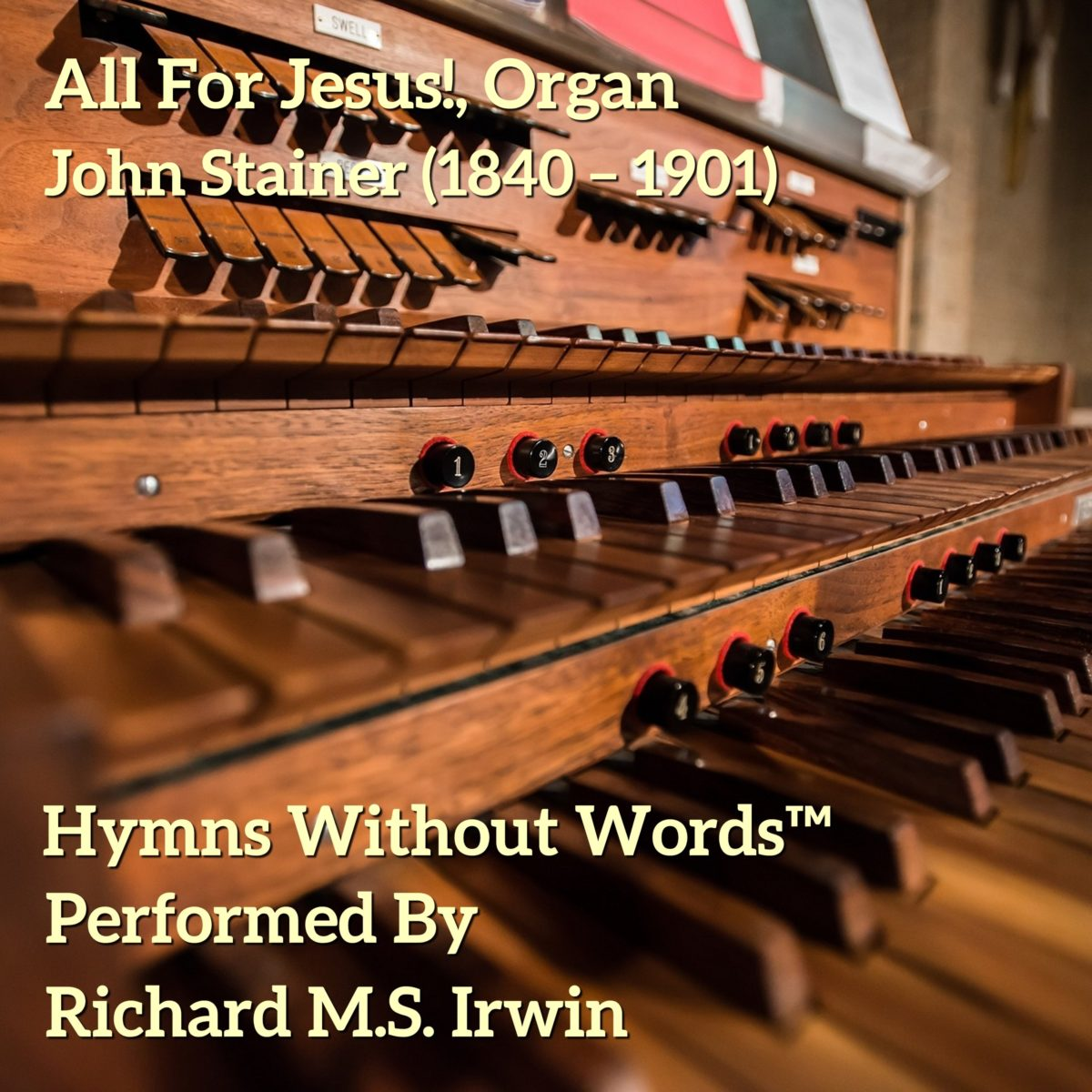 All For Jesus! (All For Jesus, Organ, 5 Verses)