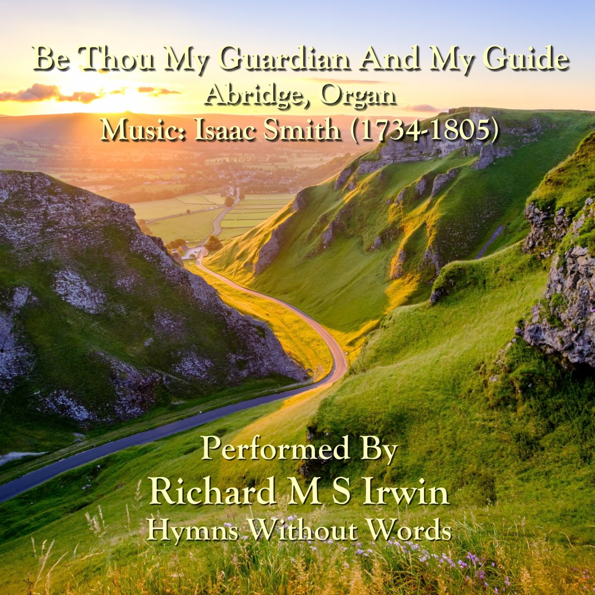 Be Thou My Guardian And My Guide (Abridge, Organ, 4 Verses)