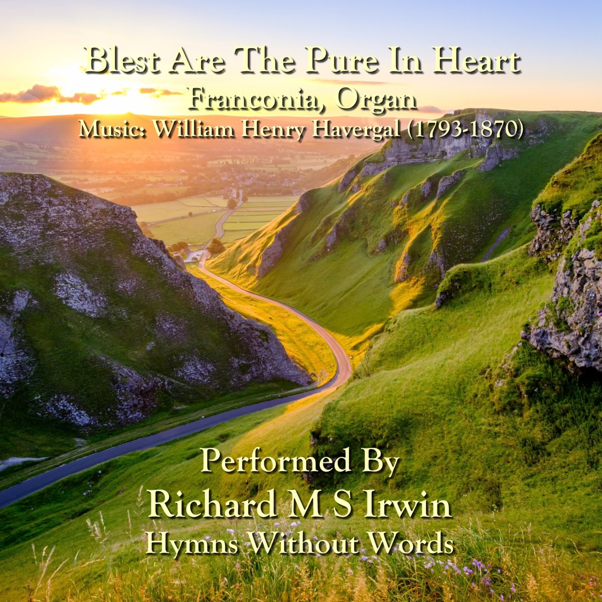 Blest Are The Pure In Heart (Franconia, Organ, 4 Verses)