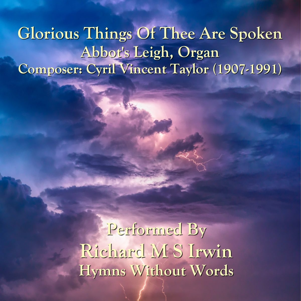 Glorious Things Of Thee Are Spoken (Abbot's Leigh, Organ, 4 Verses)