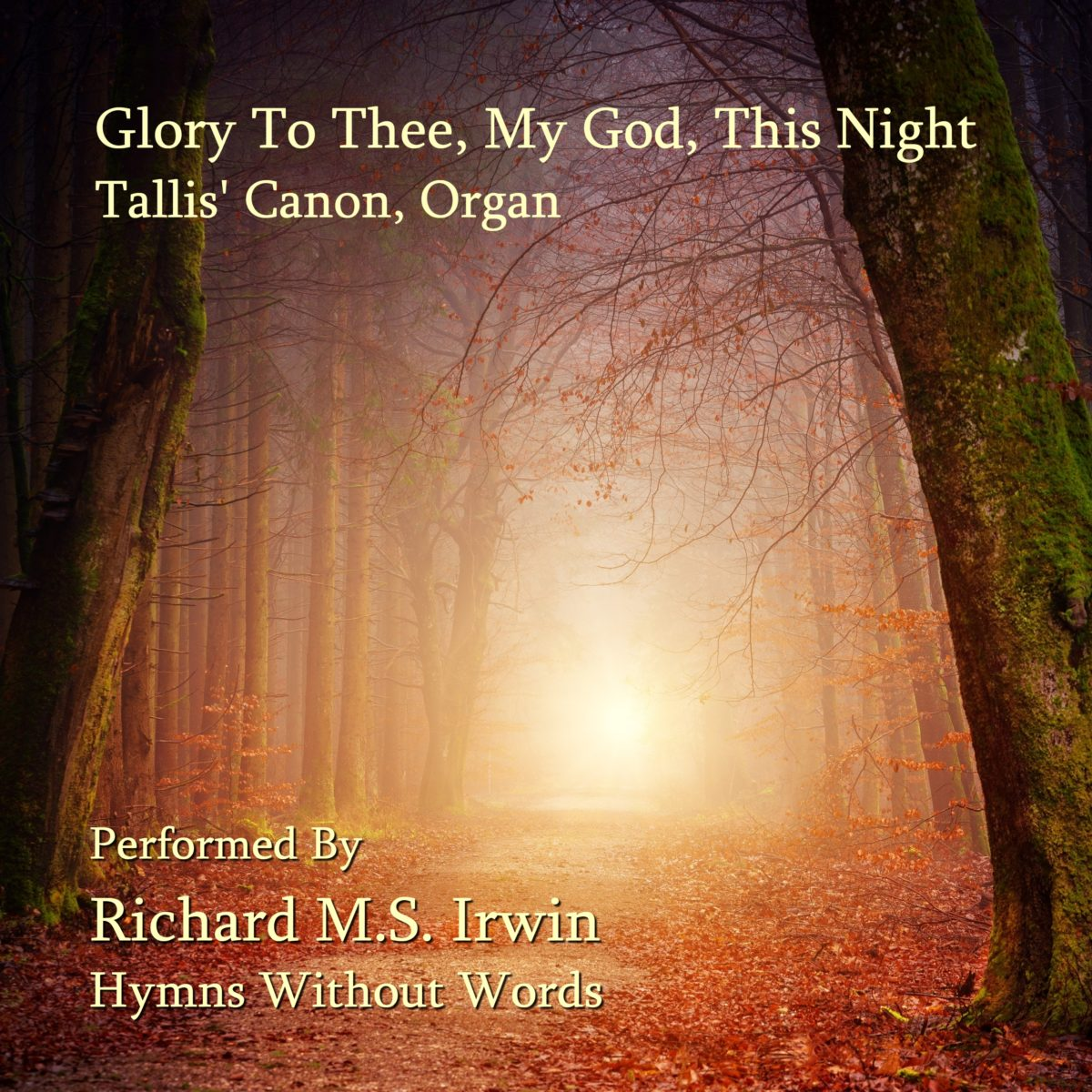 Glory To Thee My God This Night (Tallis' Canon – 5 Verses) – Organ