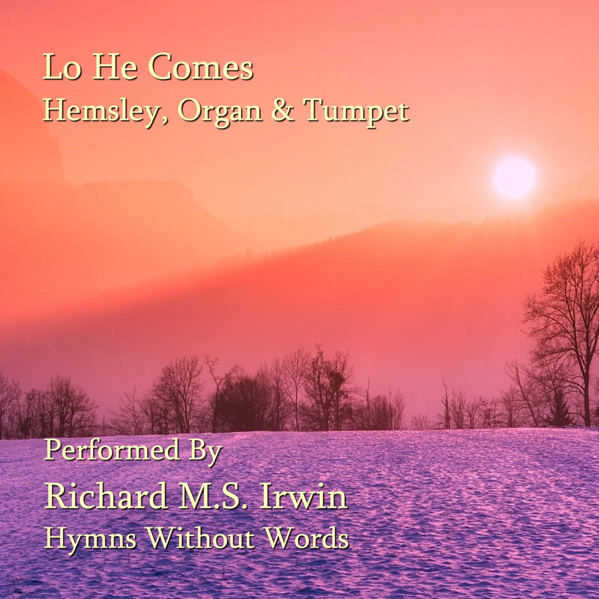 Lo He Comes With Clouds Descending (Helmsley – 4 Verses) – Organ