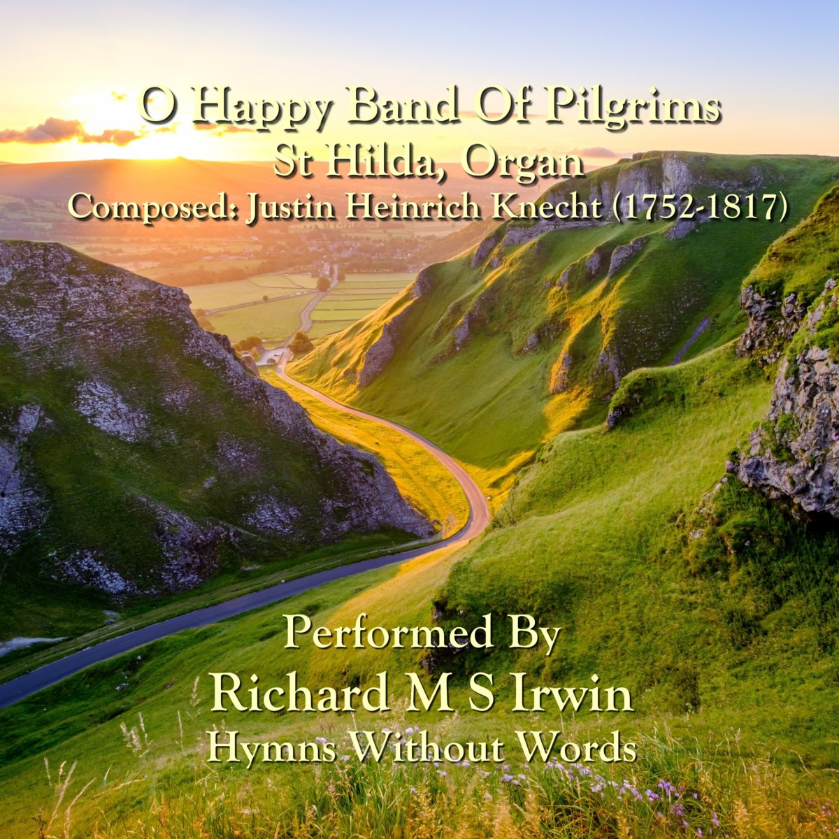 O Happy Band Of Pilgrims (St Hilda, Organ, 6 Verses)