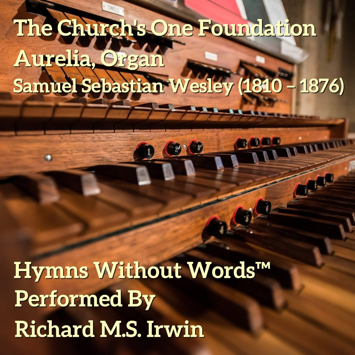 The Church's One Foundation (Aurelia, Organ, 4 Verses)