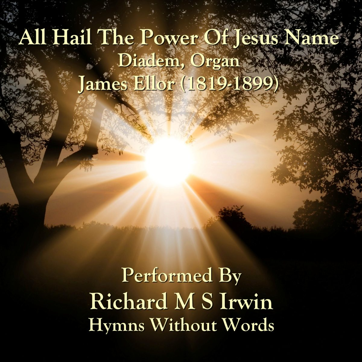 All Hail The Power Of Jesus Name (Diadem, Organ, 6 Verses)