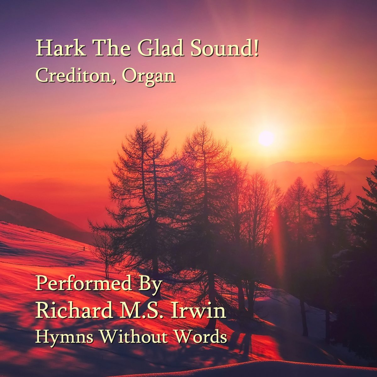 Hark The Glad Sound! (Crediton – 4/5 Verses) – Organ