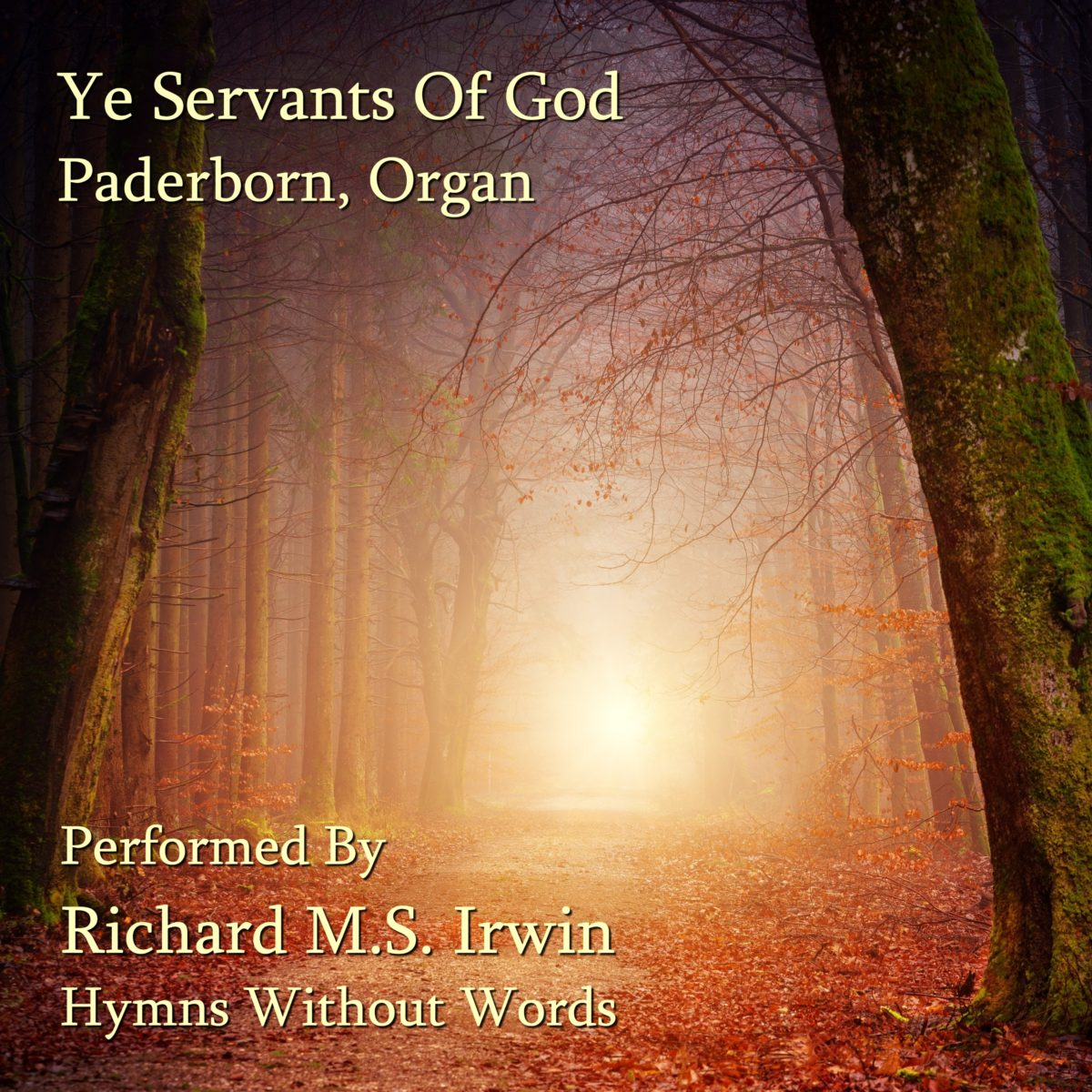 Ye Servants Of God (Paderborn, Organ, 4 Verses)