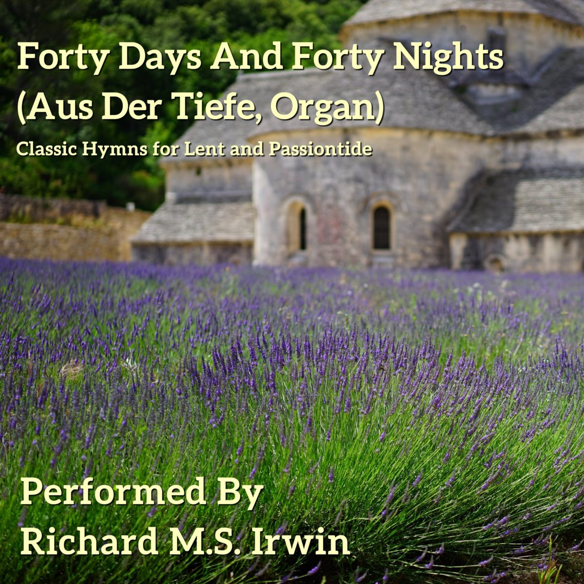 Forty Days And Forty Nights (Aus Der Tiefe, Organ, 5 Verses)