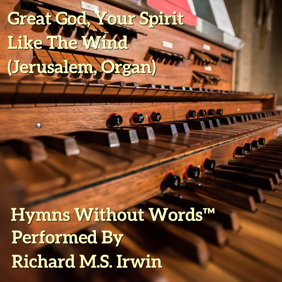 Great God Your Spirit Like The Wind (Jerusalem, Organ, 3 Verses)