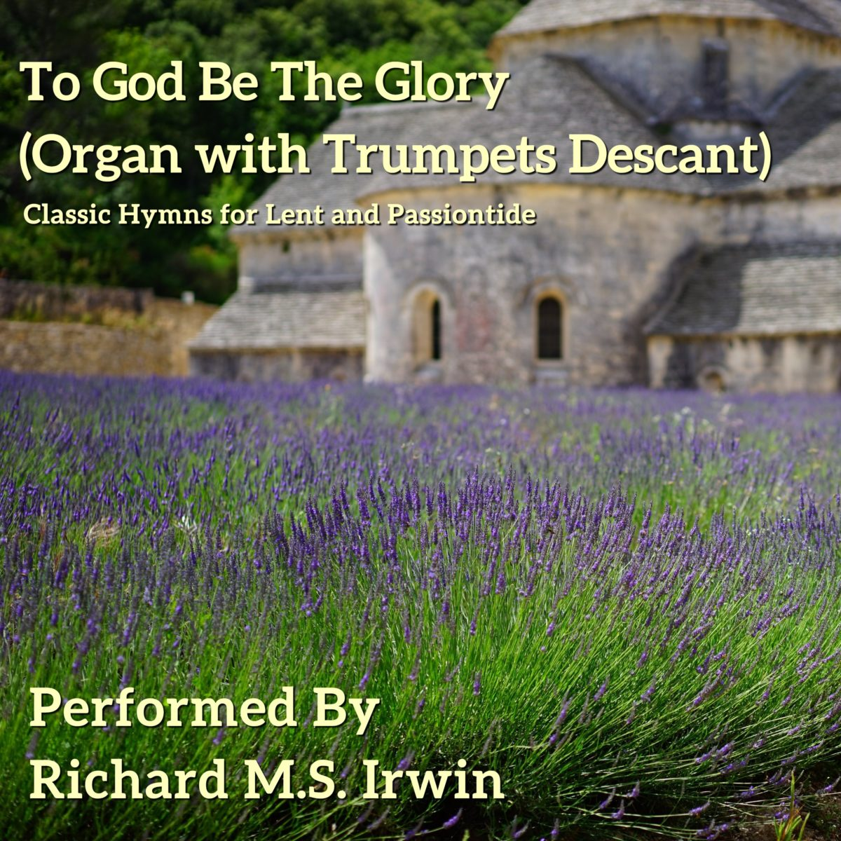To God Be The Glory (Organ And Trumpets Descant, 3 Verses)