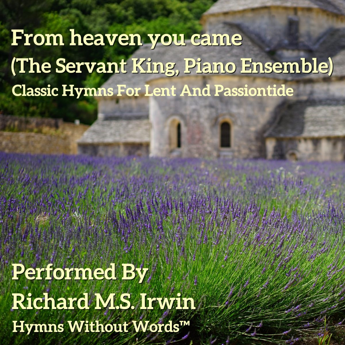 From Heaven You Came (The Servant King, Piano Ensemble, 4 Verses)