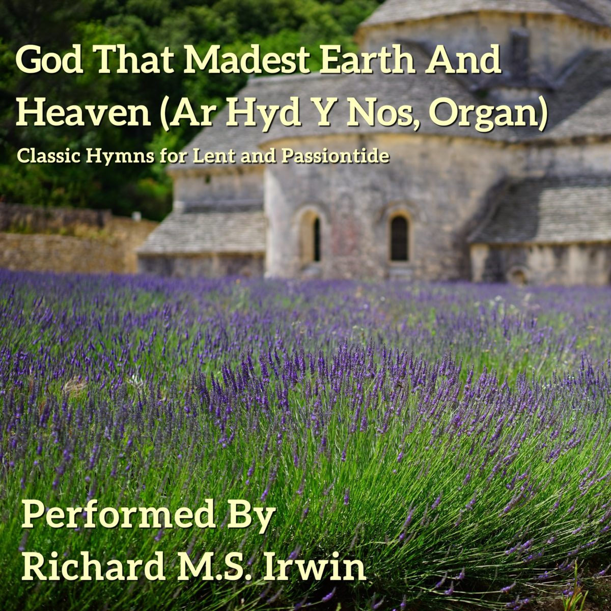 God That Madest Earth And Heaven (Ar Hyd Y Nos – 2 Verses) – Organ