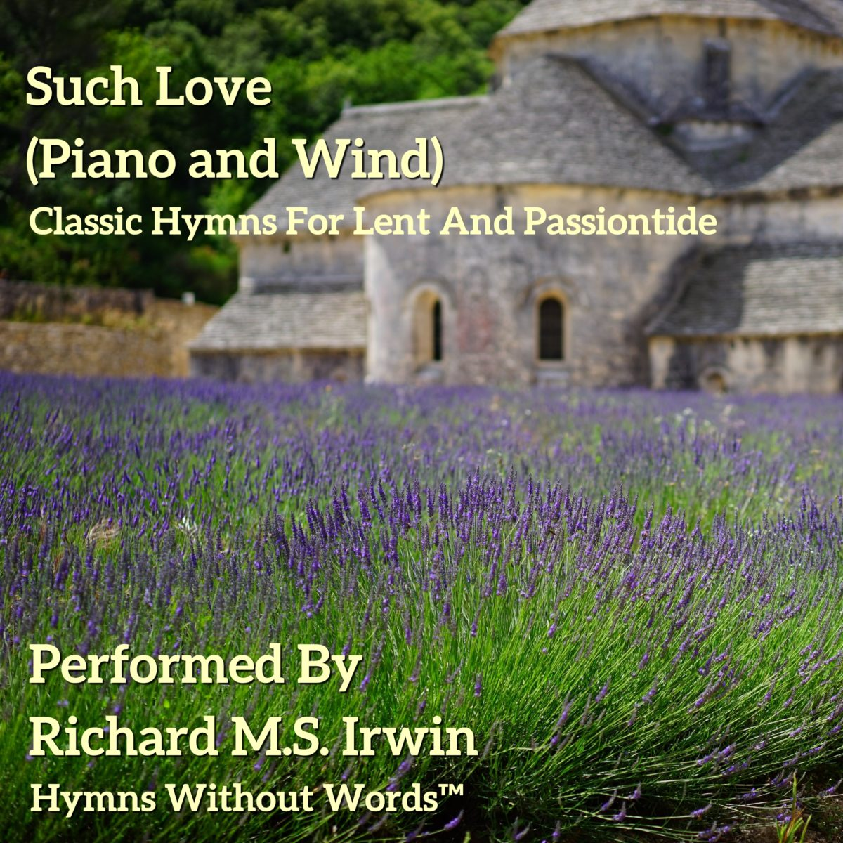 Such Love (Piano and Woodwind, 3 Verses)