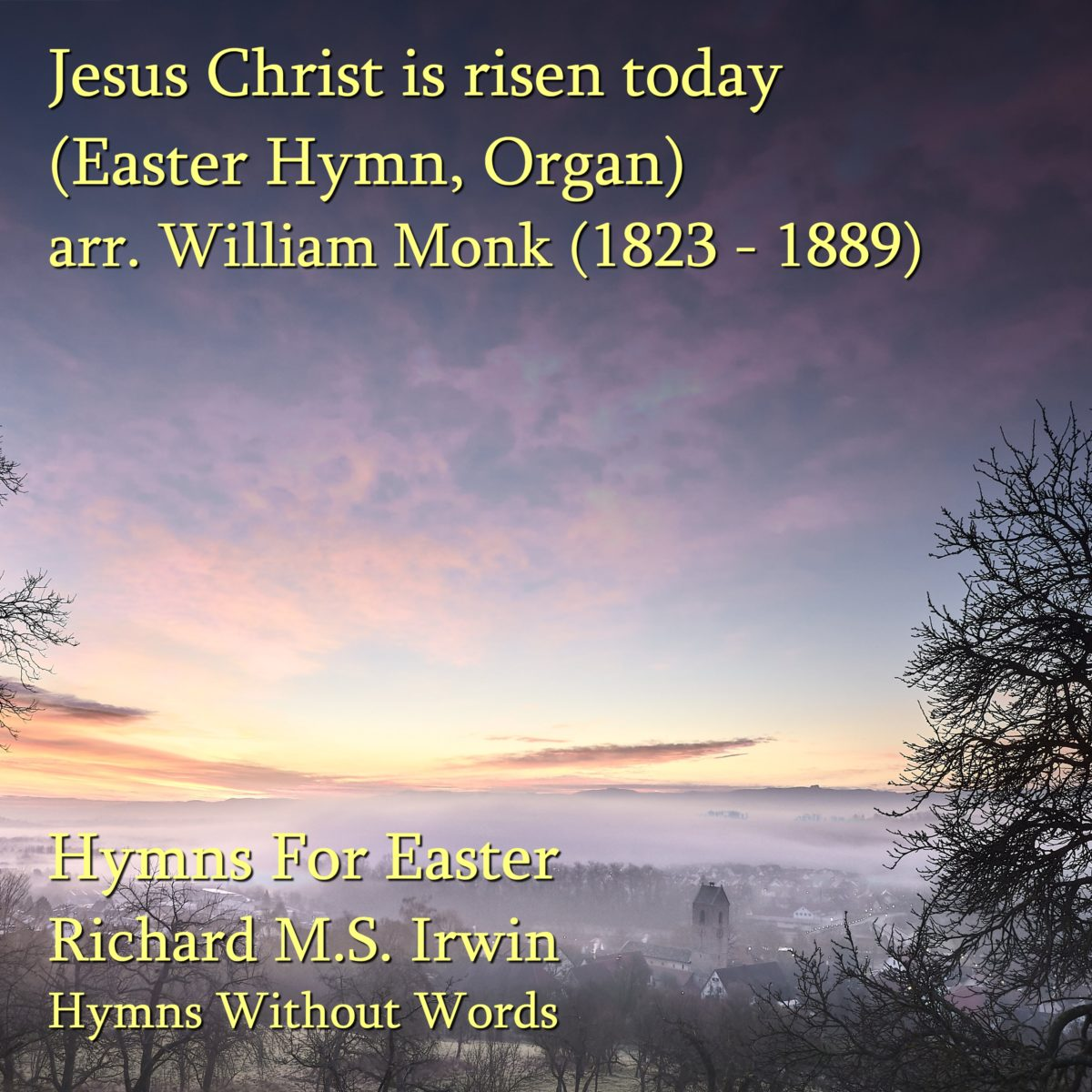 Jesus Christ Is Risen Today (Easter Hymn – 4 verses) – Organ