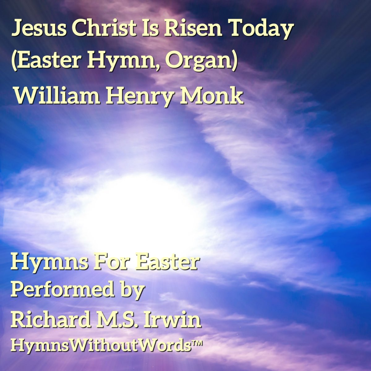 Jesus Christ Is Risen Today (Easter Hymn – 3 verses) – Organ