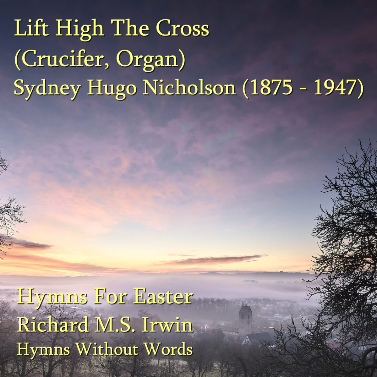 Lift High The Cross (Crucifer, Organ, 11 Verses)