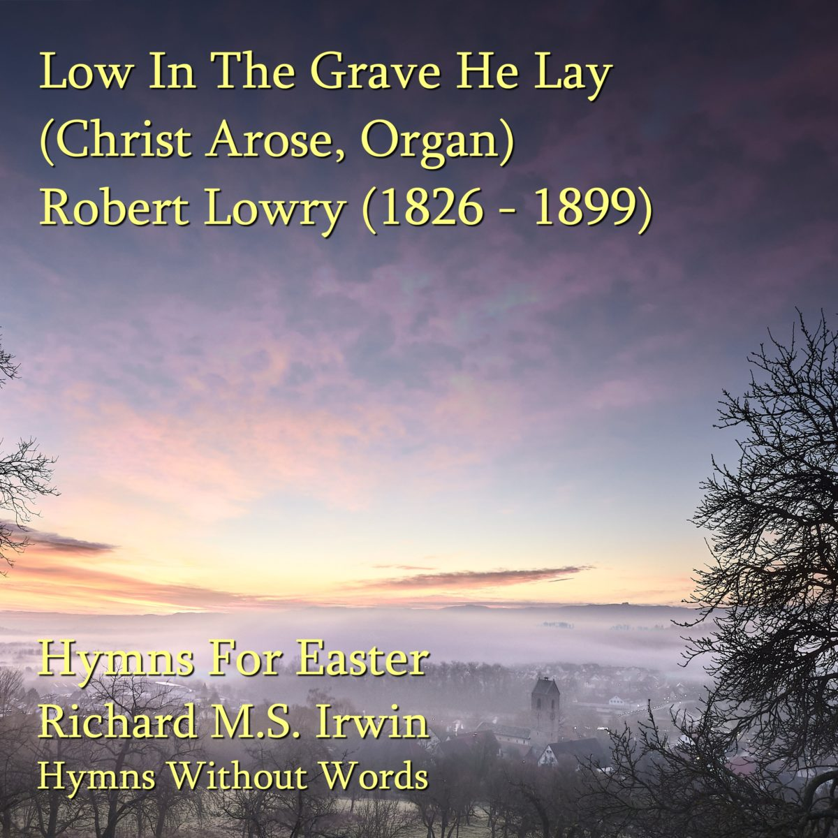 Low In The Grave He Lay (Christ Arose, Organ, 3 Verses)