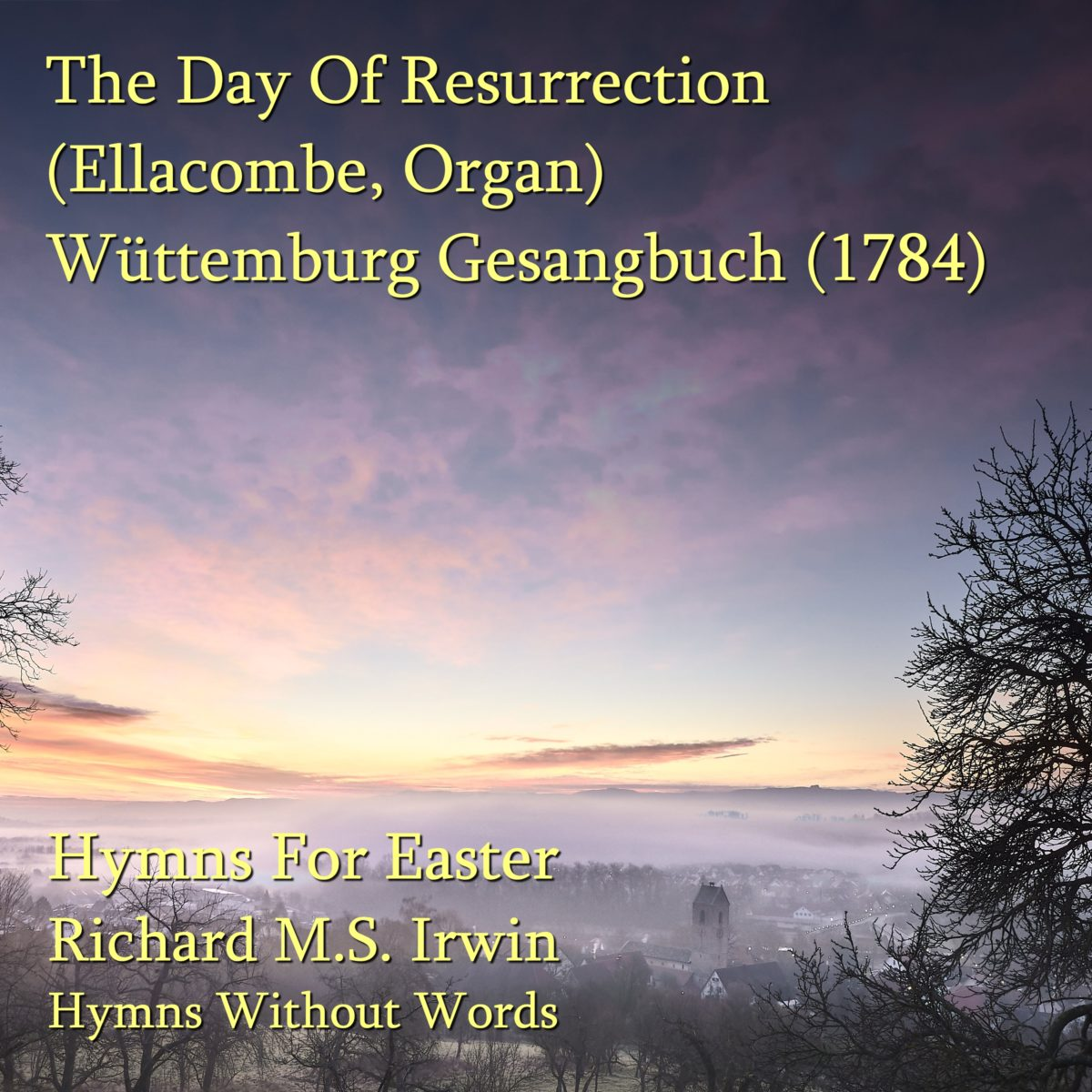 The Day Of Resurrection (Ellacombe – 3 Verses) – Organ