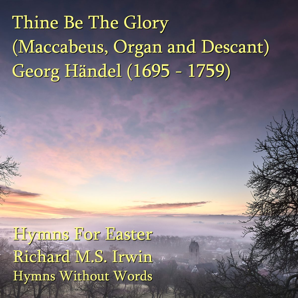 Thine Be The Glory (Maccabaeus, Organ & Trumpet Descant, 3 Verses) –