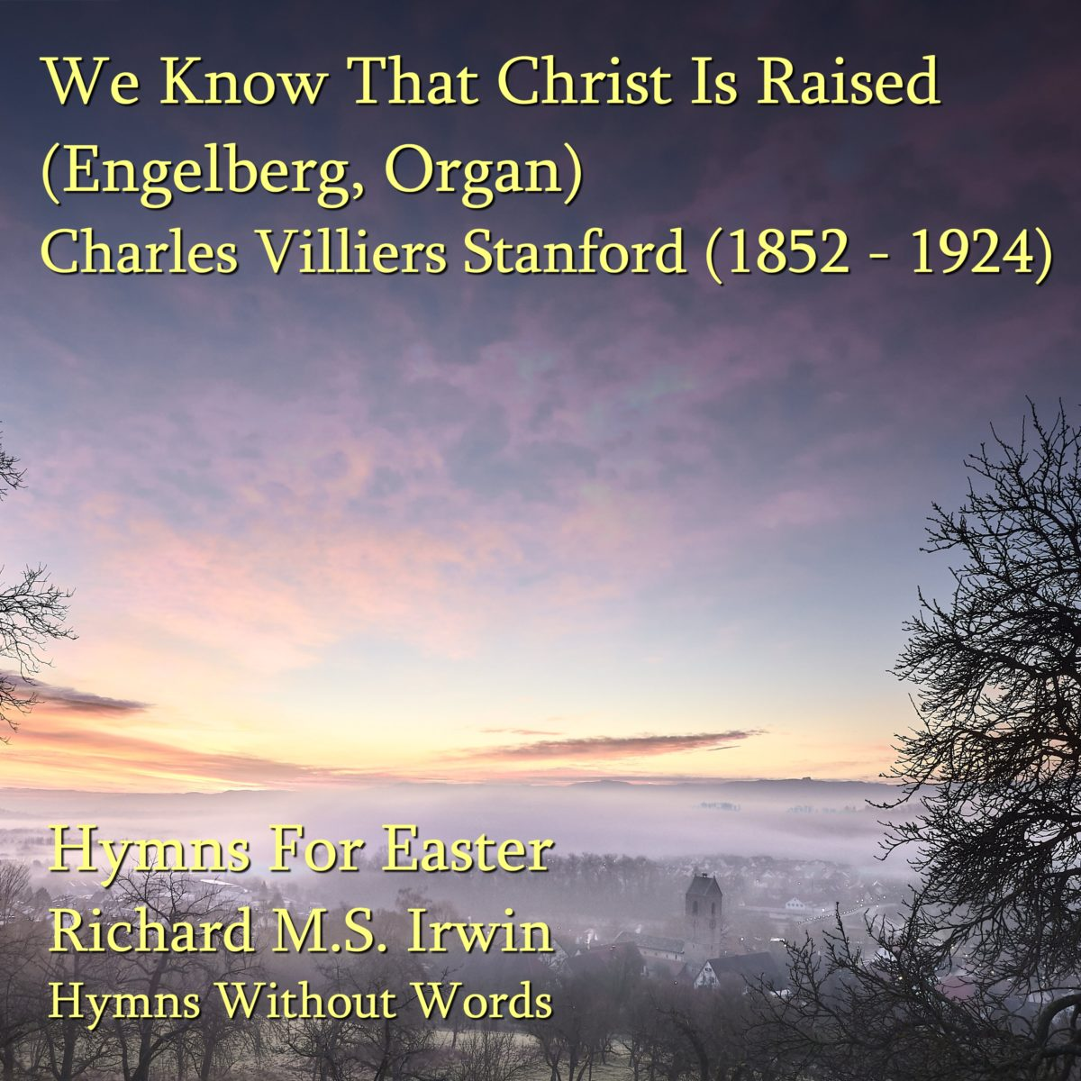 We Know That Christ Is Raised (Engelberg, Organ, 5 Verses)