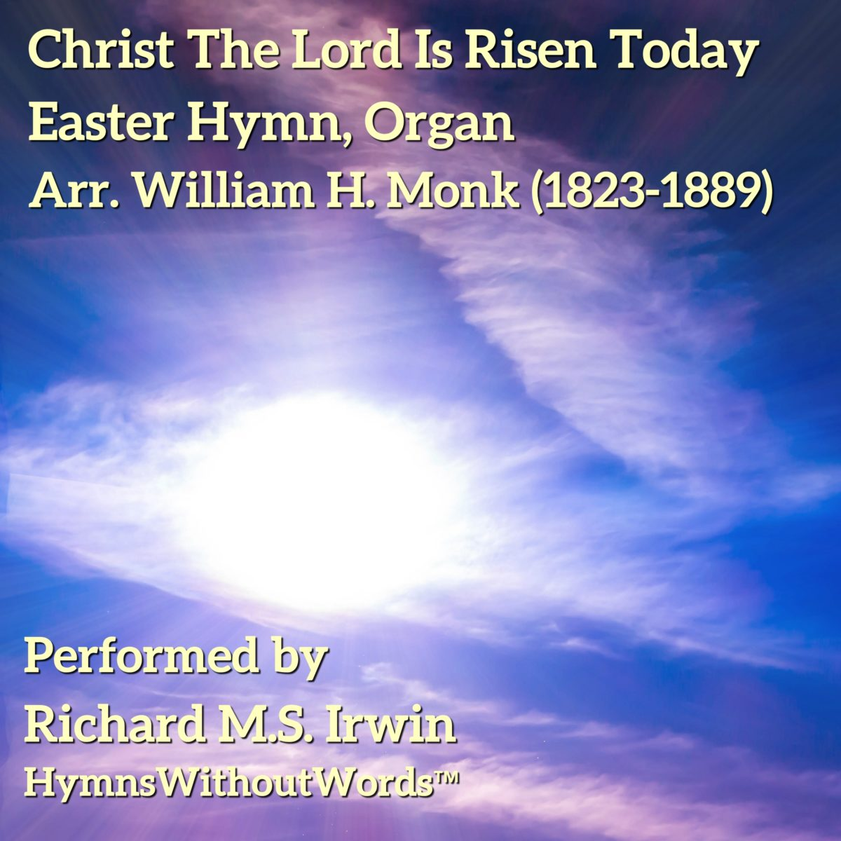 Christ The Lord Is Risen Today (Easter Hymn, Organ, 6 Verses)