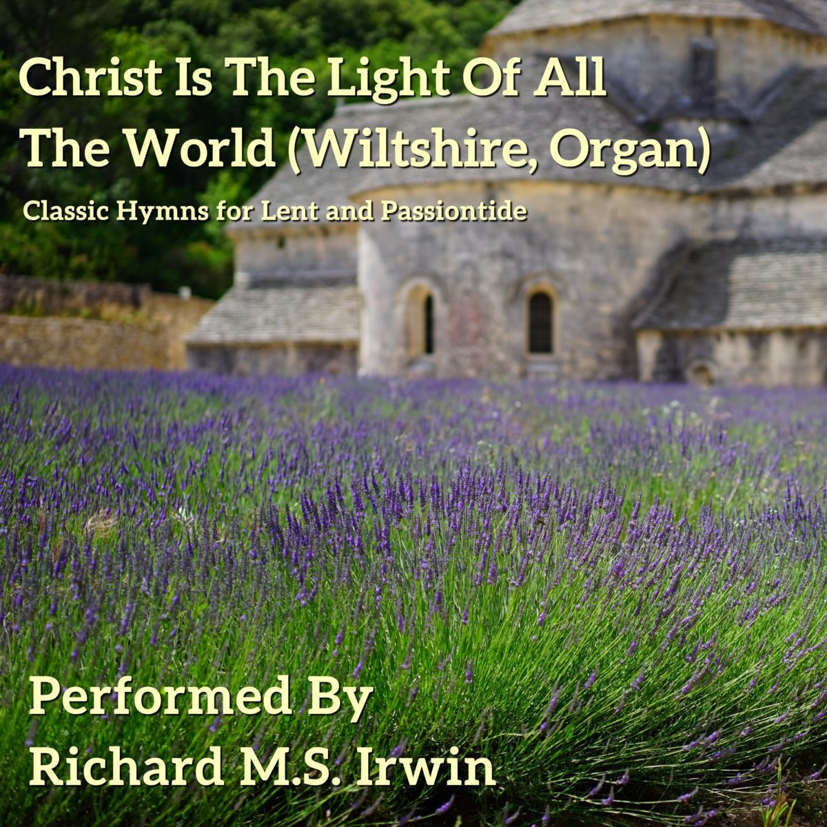 Christ Is The Light Of All The World (Wiltshire, Organ, 4 Verses)