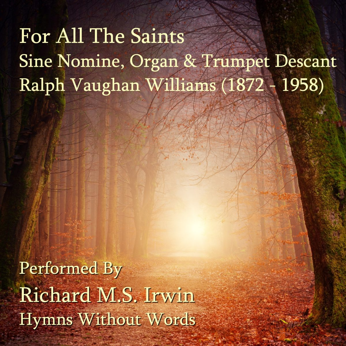 For All The Saints (Sine Nomine, Organ & Trumpet Descant, 6 Verses)