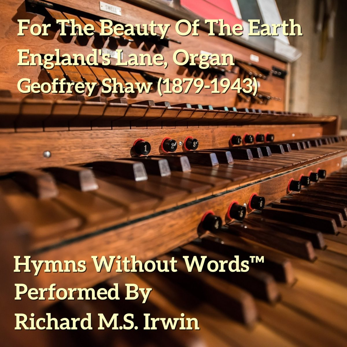 For The Beauty Of The Earth (England's Lane – 4 Verses) – Organ