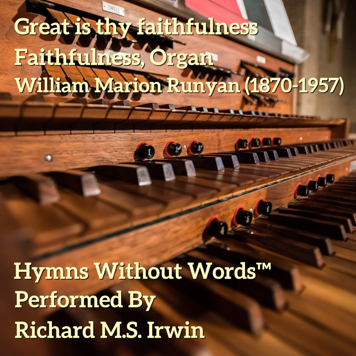 Great Is Thy Faithfulness (Runyan – 3 Verses) – Organ