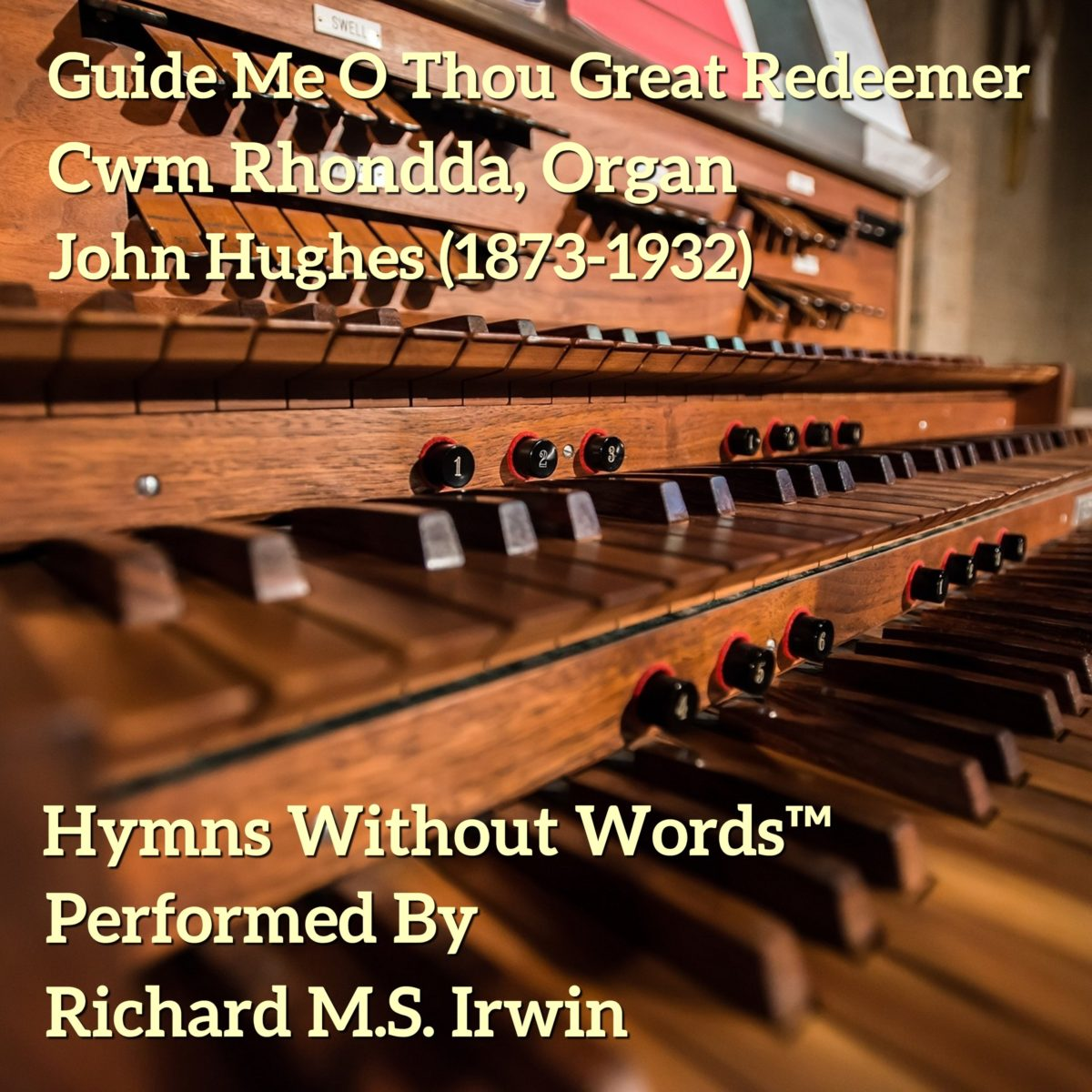 Guide Me O Thou Great Redeemer (Cwm Rhondda – 3 Verses) – Organ