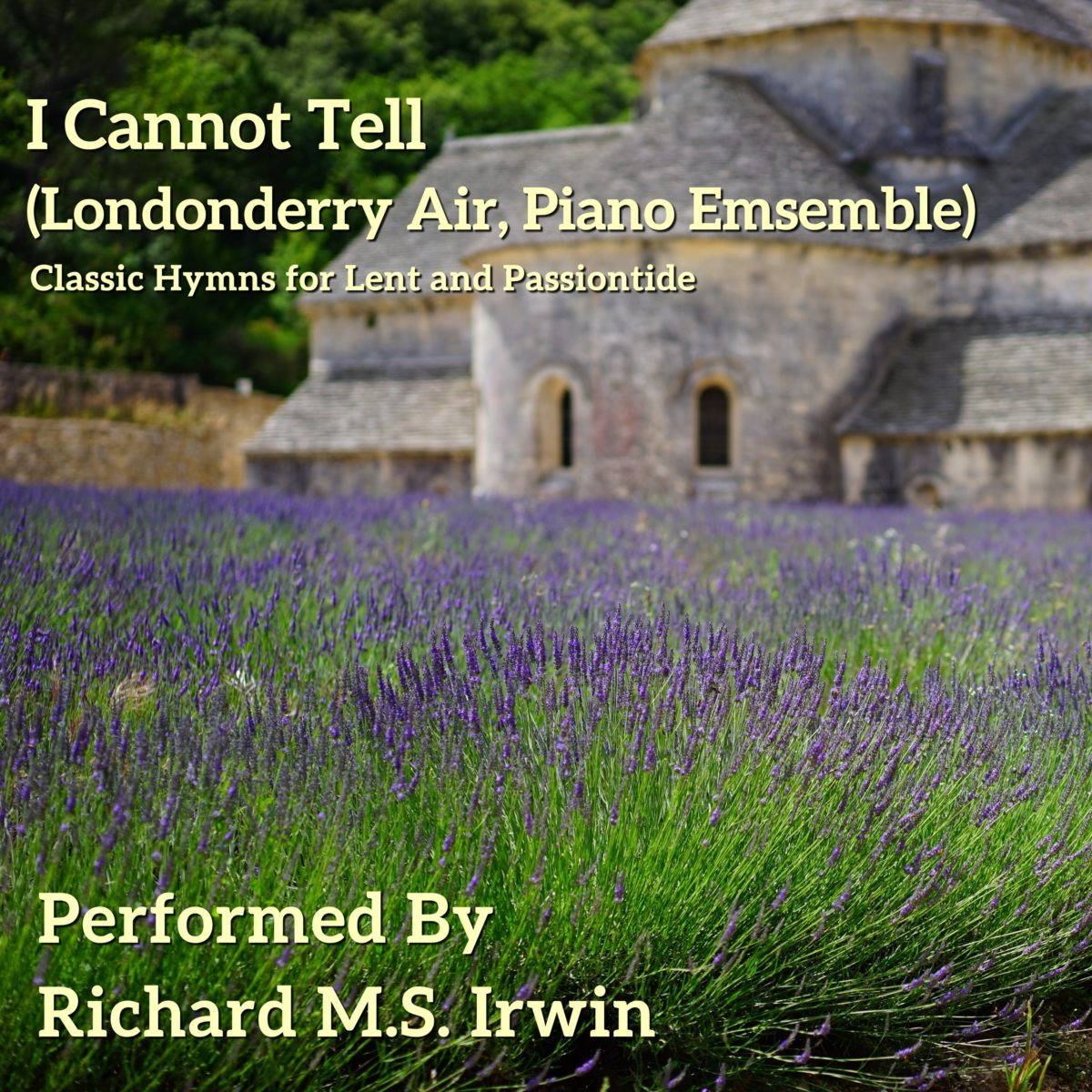 I Cannot Tell (Londonderry Air – 4 Verses) – Piano Ensemble