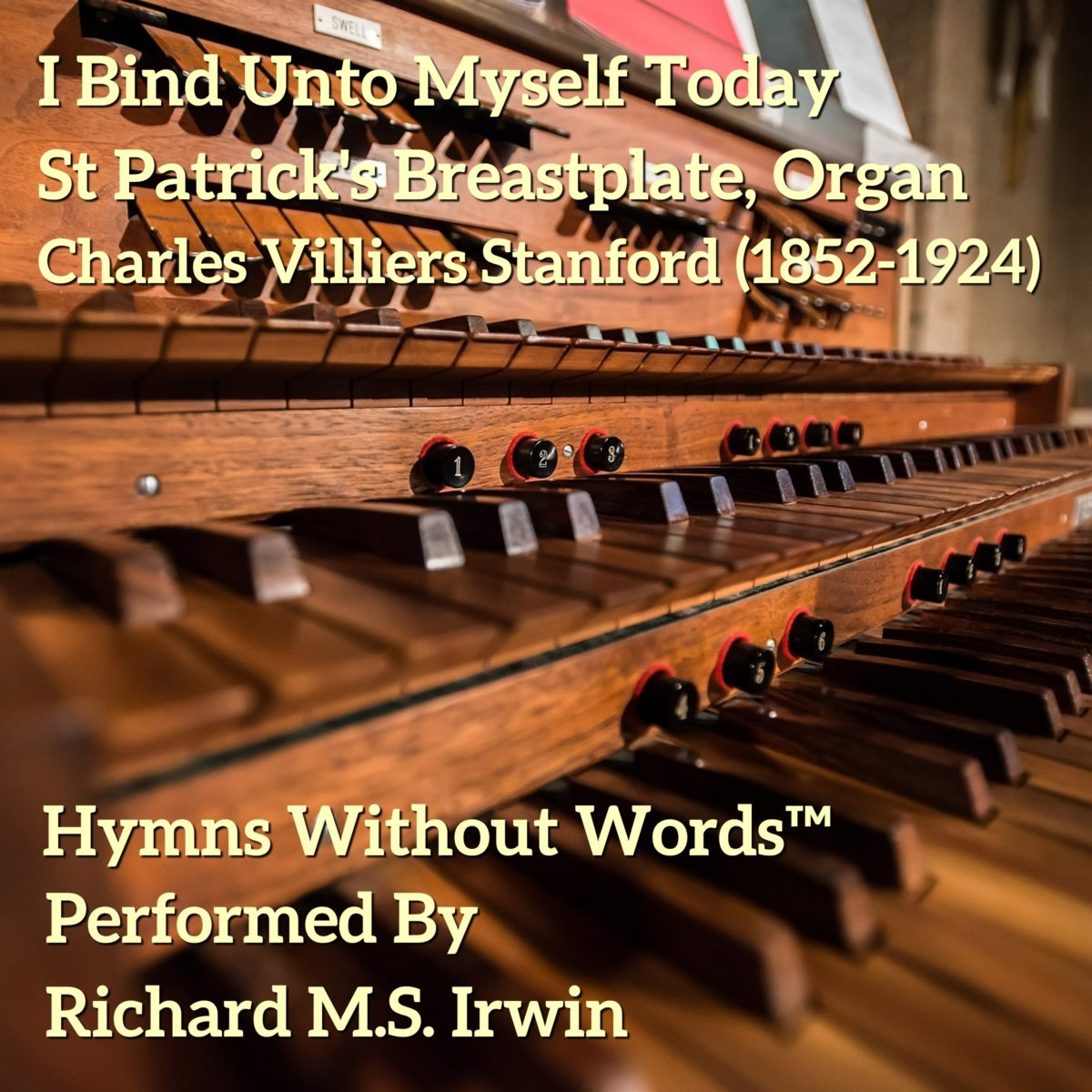 I Bind Unto Myself Today (St Patrick'S Breastplate – 5 Verses) – Organ