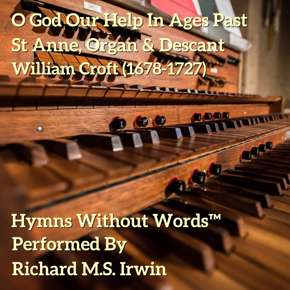 O God Our Help In Ages Past (Saint Anne – 6 Verses) – Organ And Descant