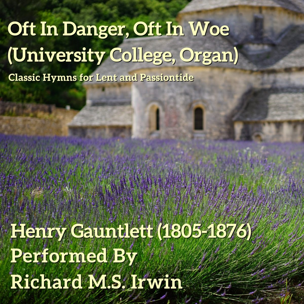 Oft In Danger, Oft In Woe (University College, Organ, 5 Verses)