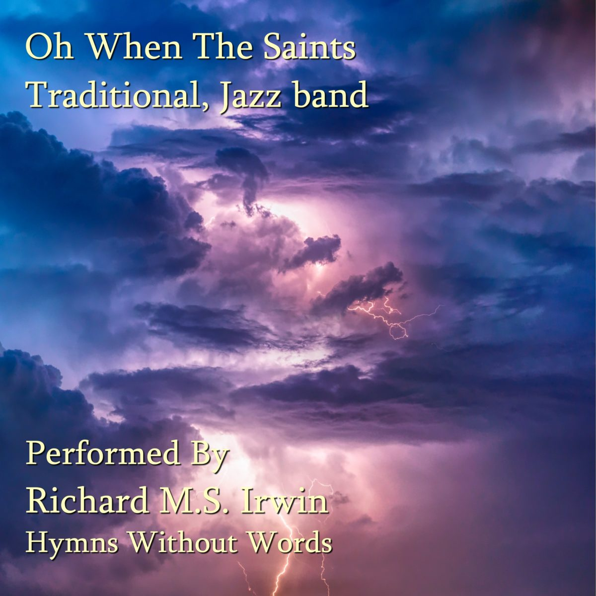 Oh When The Saints Go Marching In (The Saints, Jazz Band, 5 Verses)