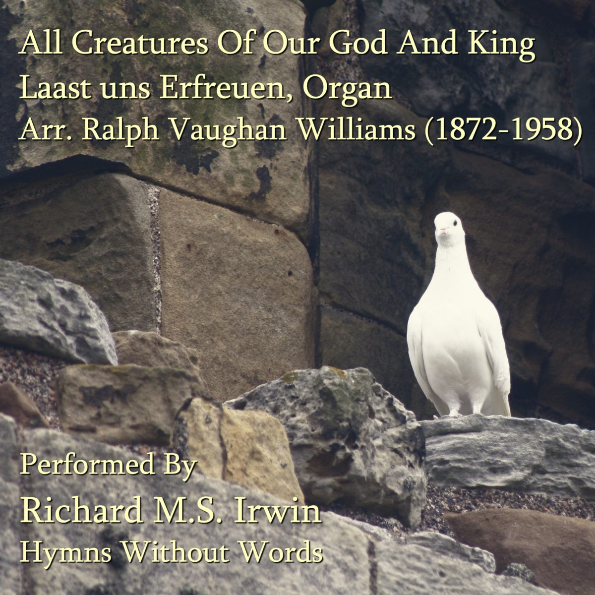 All Creatures Of Our God And King (Lasst Uns Erfreuen -7 Verses) – Organ