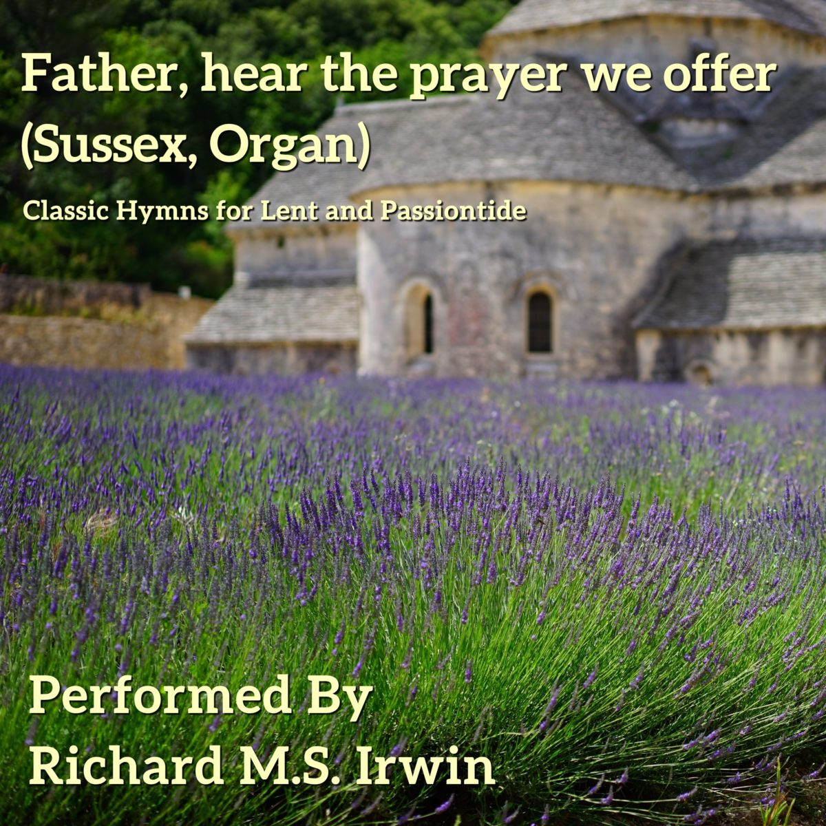 Father Hear The Prayer We Offer (Sussex – 4 Verses) – Organ