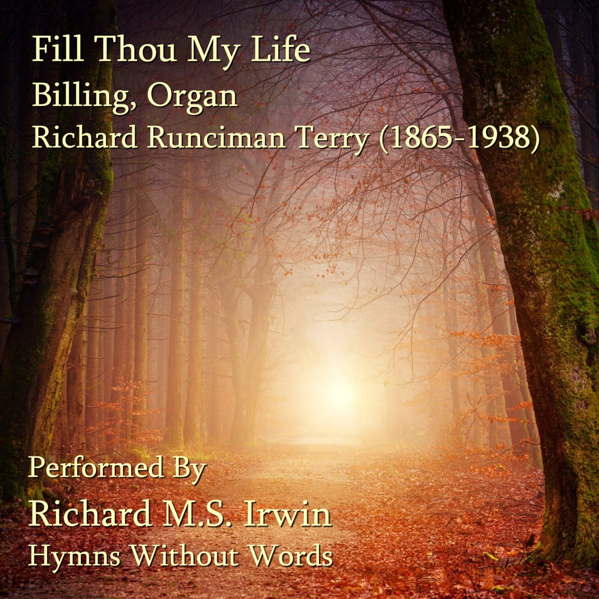Fill Thou My Life O Lord My God (Billing, Organ, 7 verses)