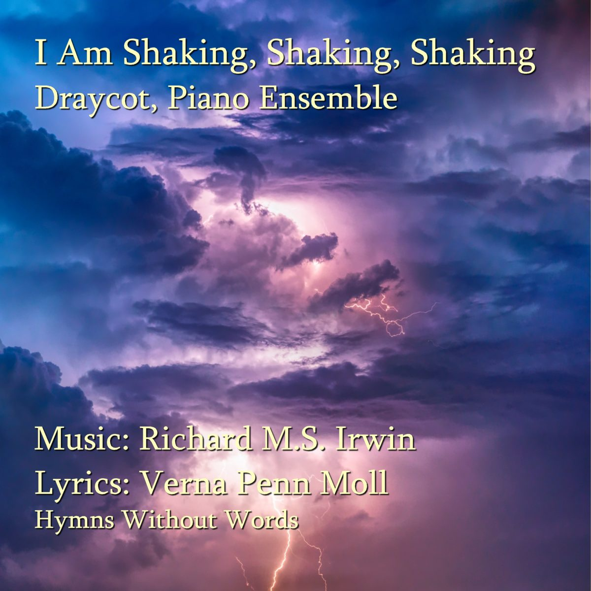 I Am Shaking (Draycot – 3 Verses) – Piano Ensemble