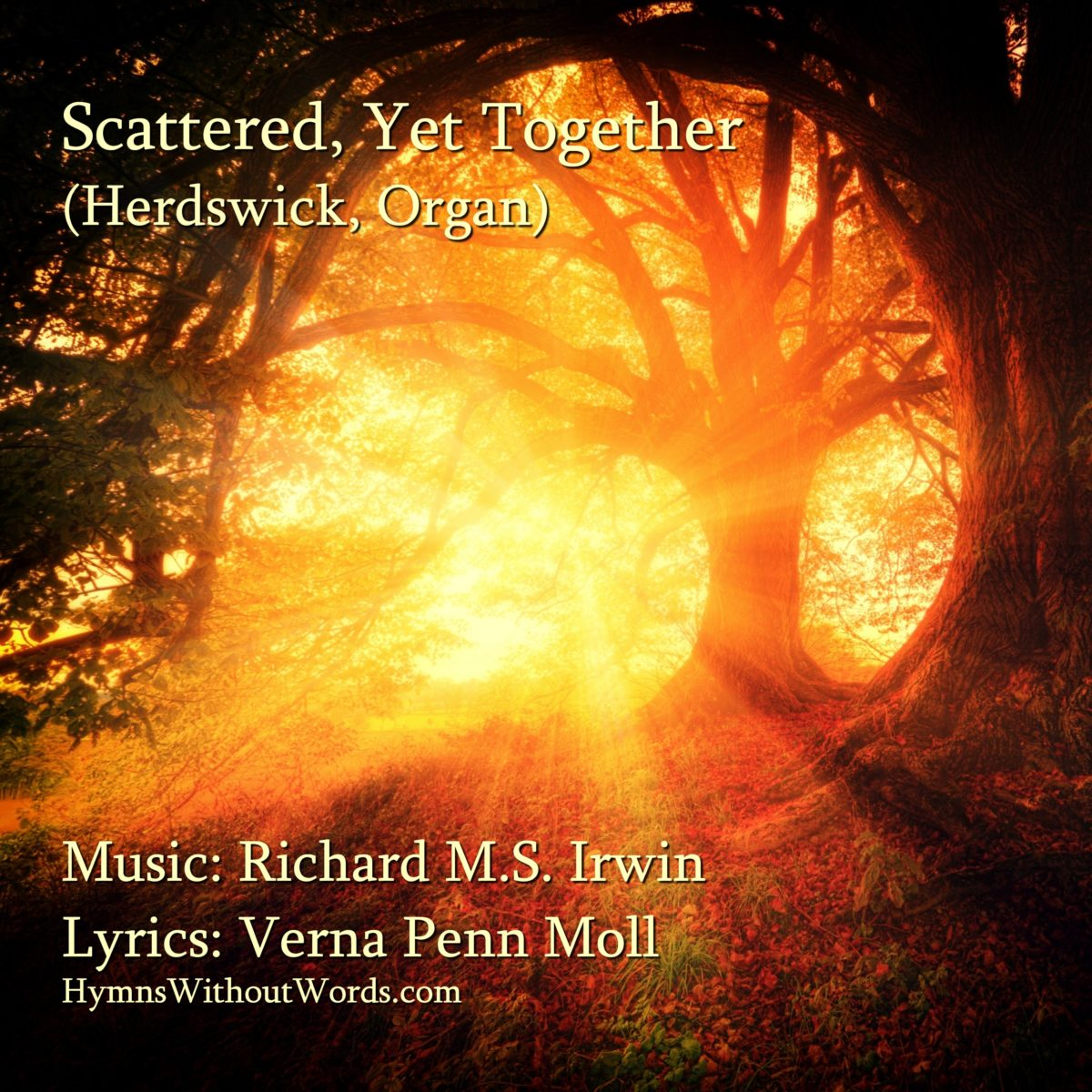 Scattered Yet Together (Herdswick – 6 Verses) – Organ