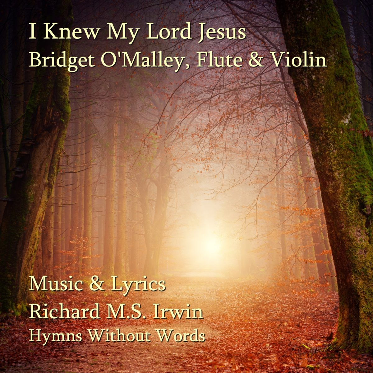 I Knew My Lord Jesus (Bridget O'Malley – 3 Verses) – Flute And Violin