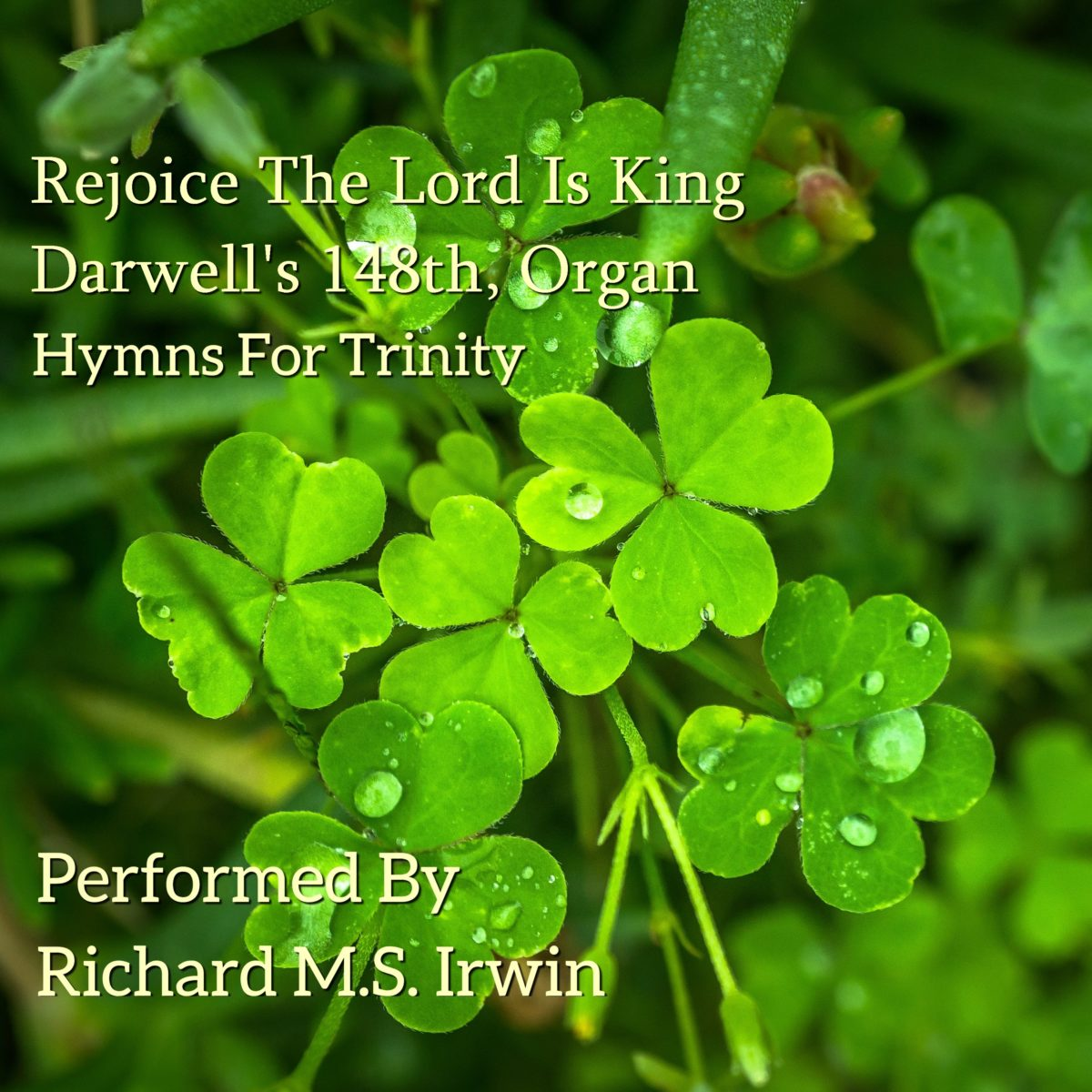 Rejoice the Lord is King (Darwell's 148th – 4 Verses) – Organ