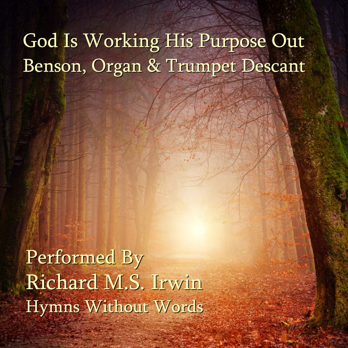 God Is Working His Purpose Out (Benson – 5 Verses) – Orchestra