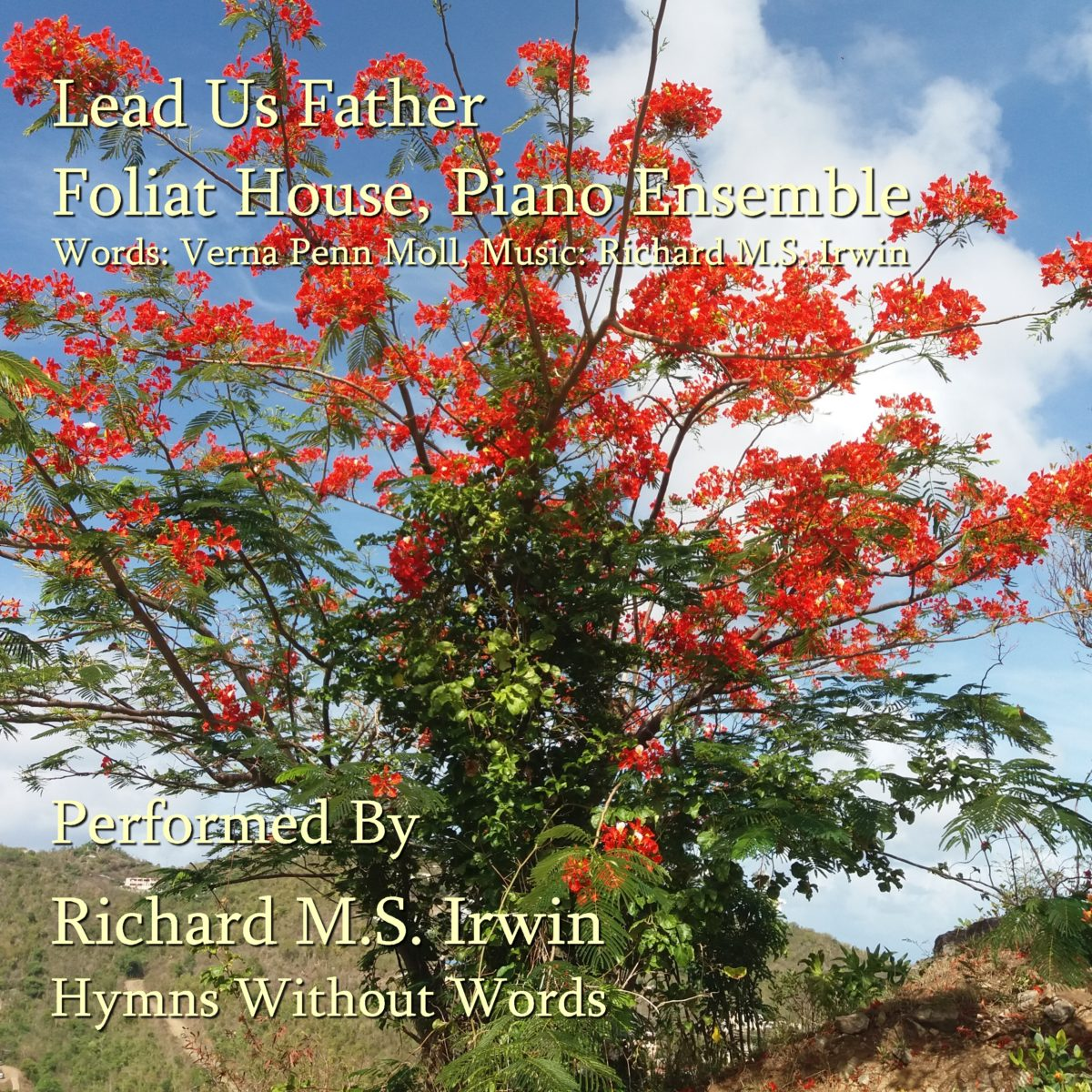 Lead Us, Father, Gently (Foliat House – 3 Verses) – Piano Ensemble