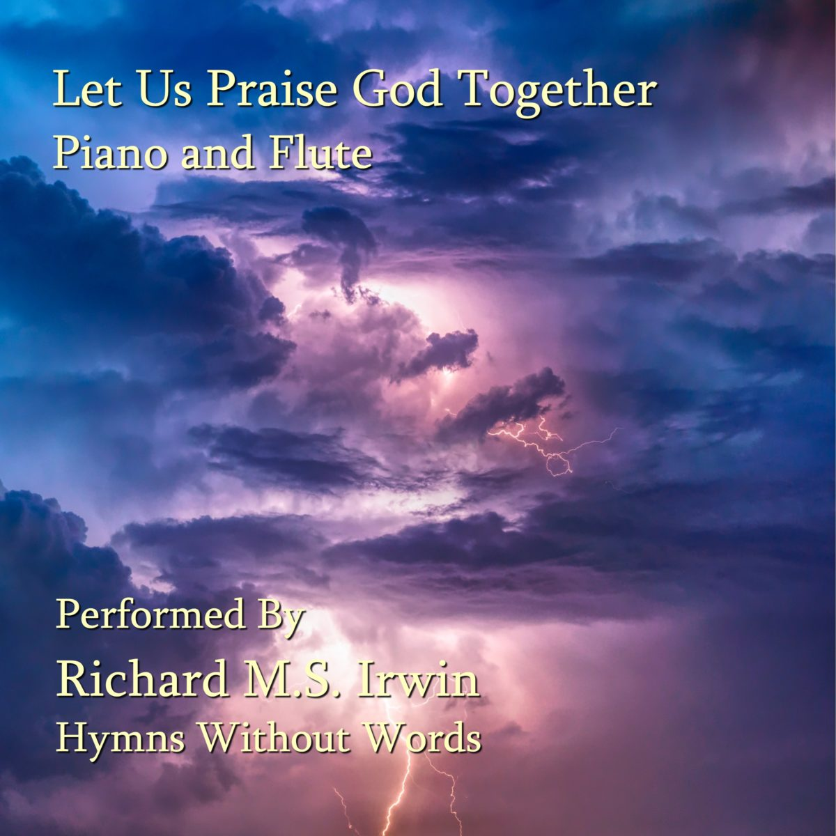 Let Us Praise God Together (3 Verses) – Piano and Woodwind