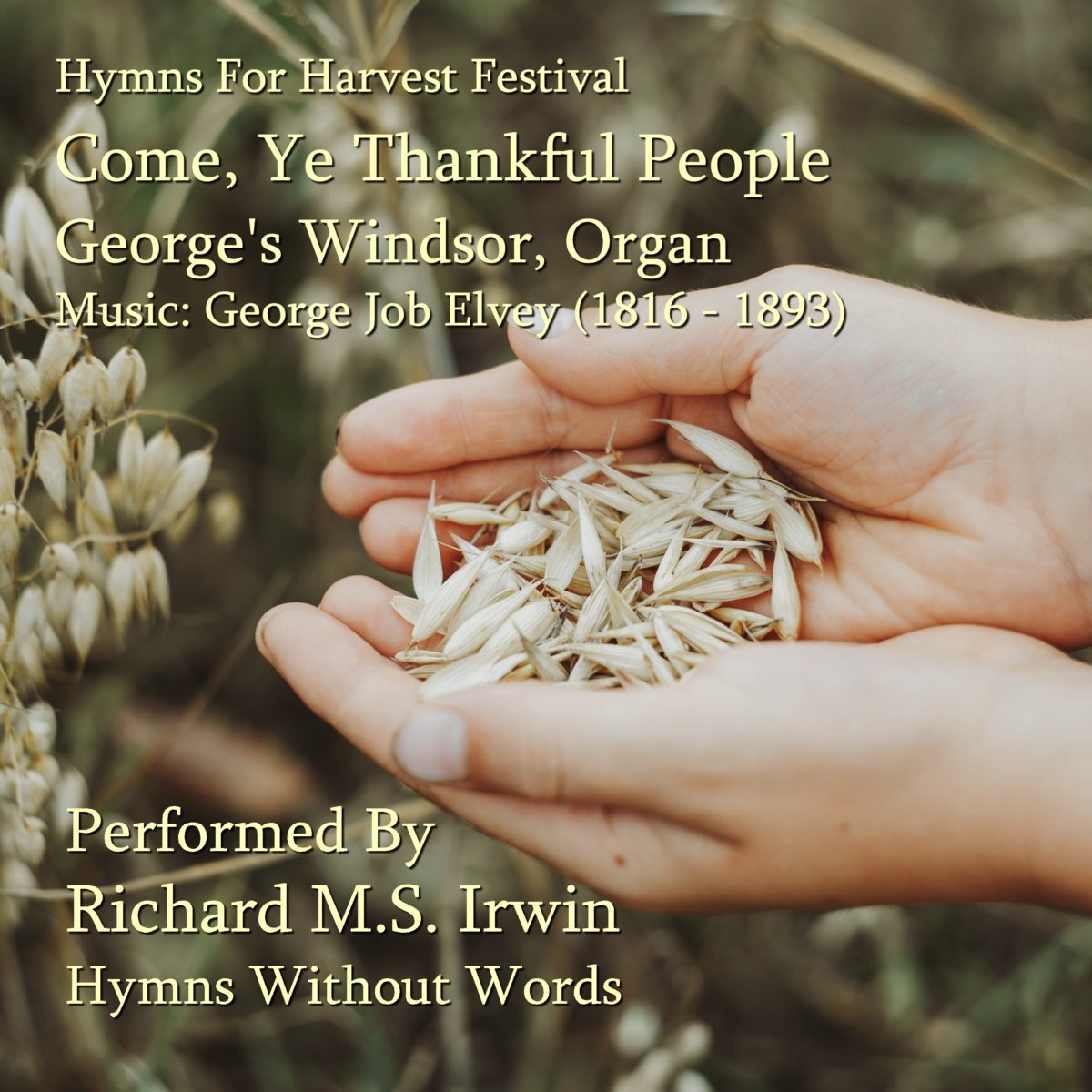 Come, Ye Thankful People (Saint George's Windsor – 4 Verses) – Organ