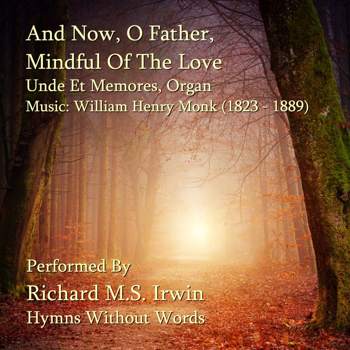 And Now O Father Mindful Of The Love (Undes Et Memores – 4 Verses) – Organ