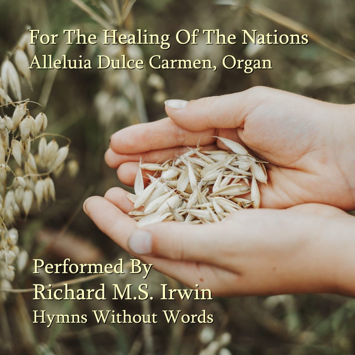 For The Healing Of The Nations (Alleluia Dulce Carmen, Organ, 4 Verses)