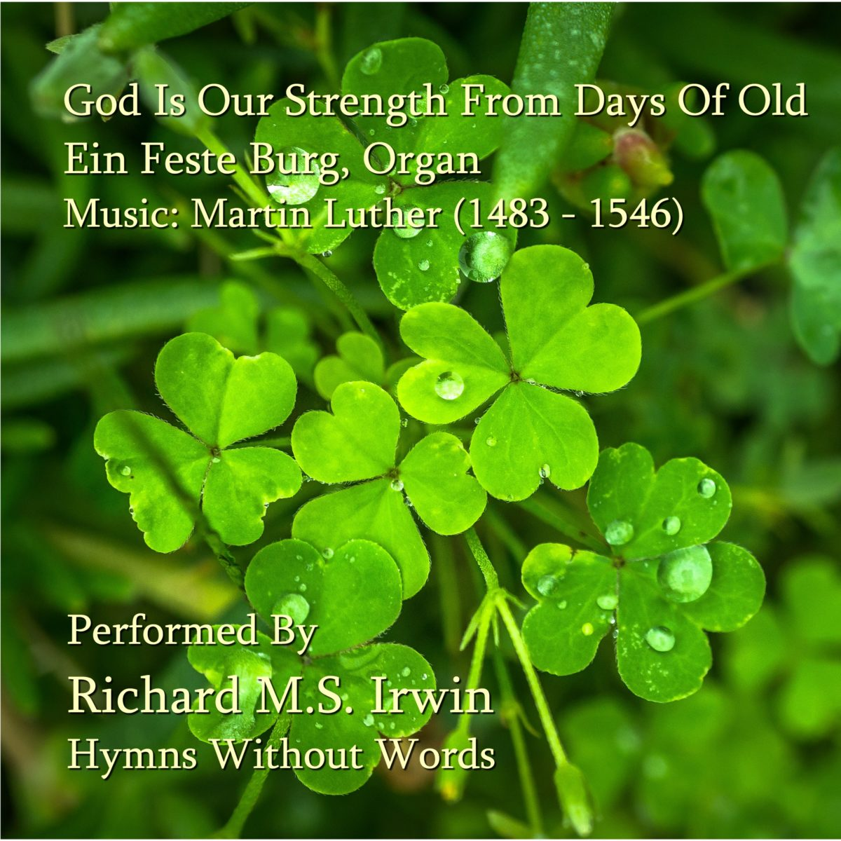 God Is Our Strength From Days Of Old (Ein Feste Burg, Organ, 4 verses)